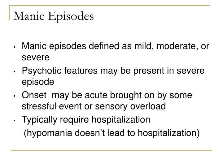Manic Episodes