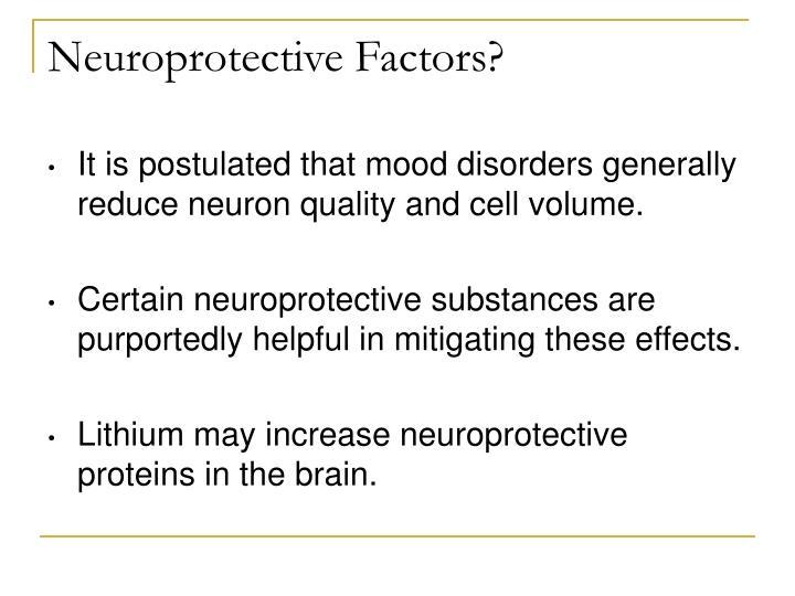 Neuroprotective Factors?