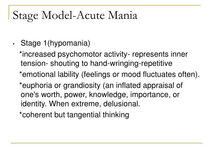 Stage Model-Acute Mania