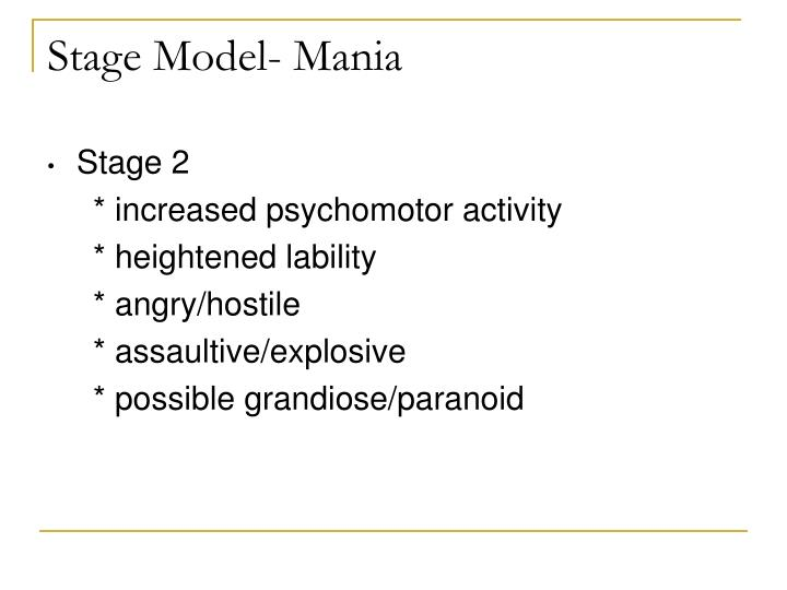 Stage Model- Mania