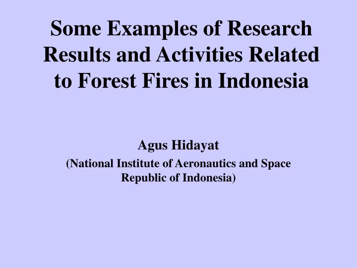 some examples of research results and activities related to forest fires in indonesia