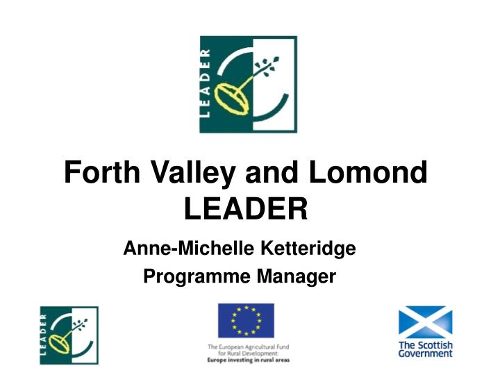 Forth Valley and Lomond