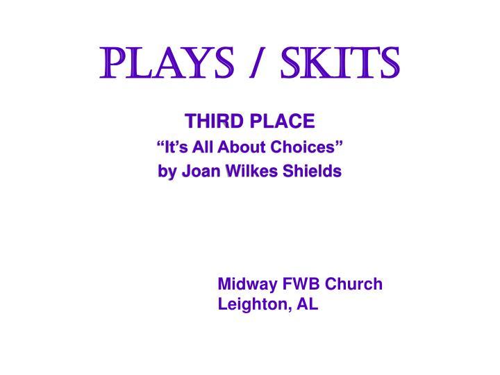 Plays / Skits