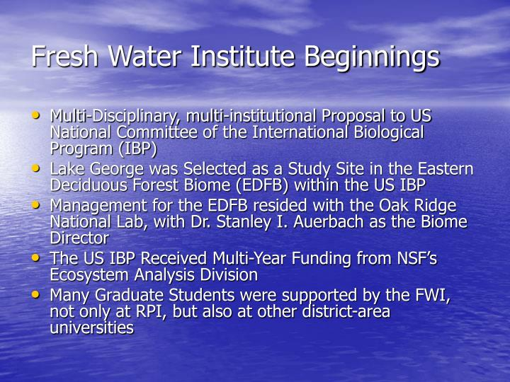 Fresh Water Institute Beginnings