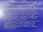 fresh water institute beginnings2