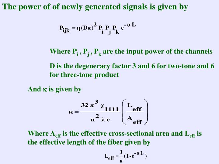 The power of of newly generated signals is given by