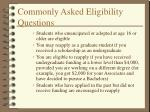 commonly asked eligibility questions