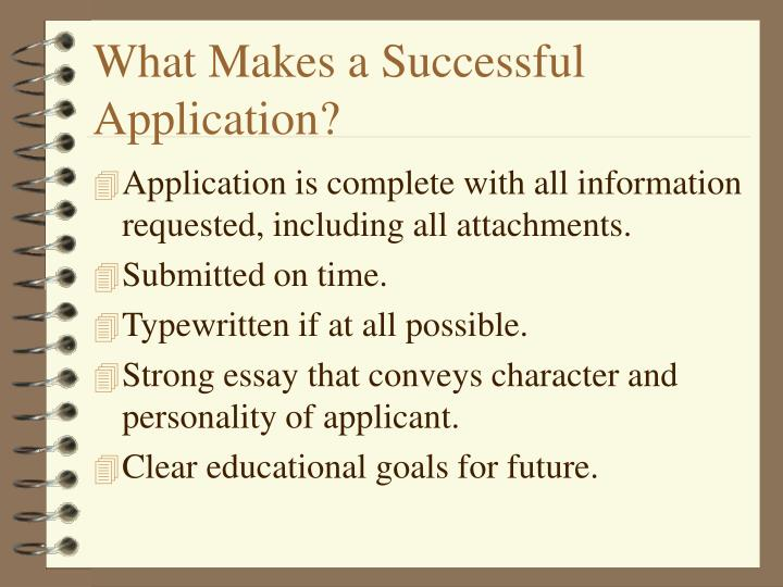 What Makes a Successful Application?
