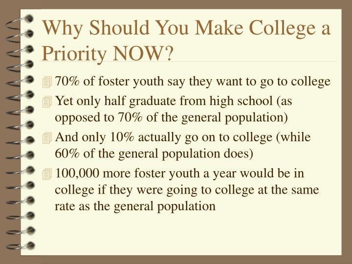 Why should you make college a priority now