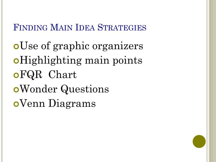 Finding Main Idea Strategies