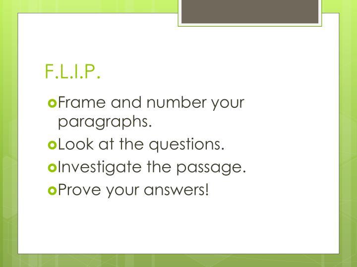 F.L.I.P.