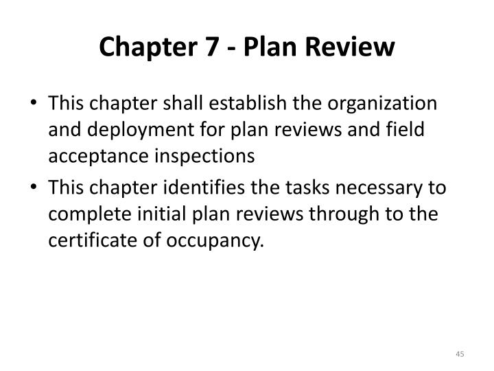 Chapter 7 - Plan Review