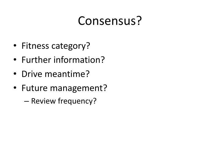 Consensus?