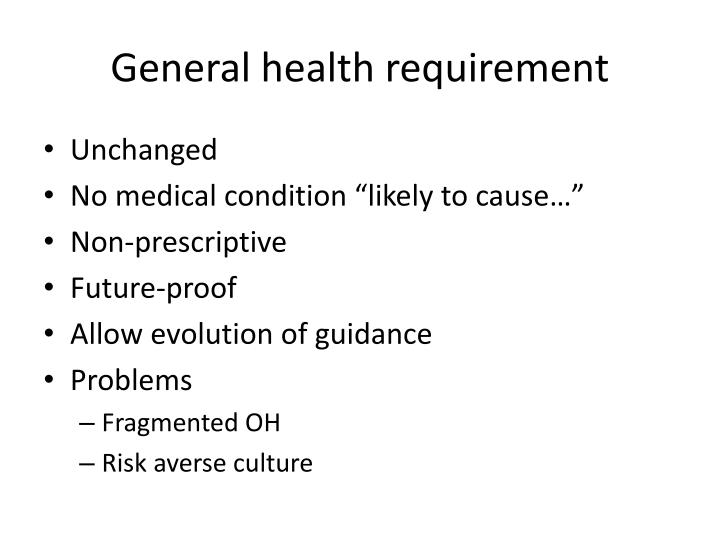 General health requirement