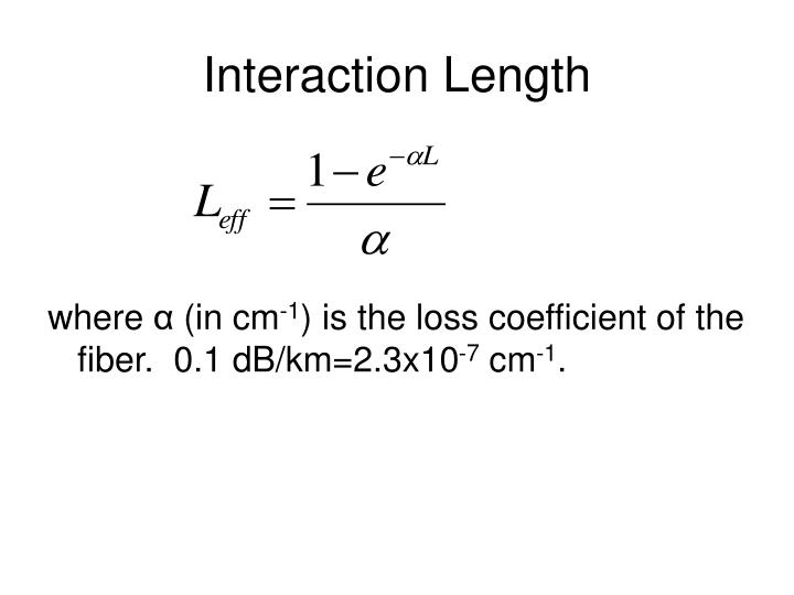 Interaction Length