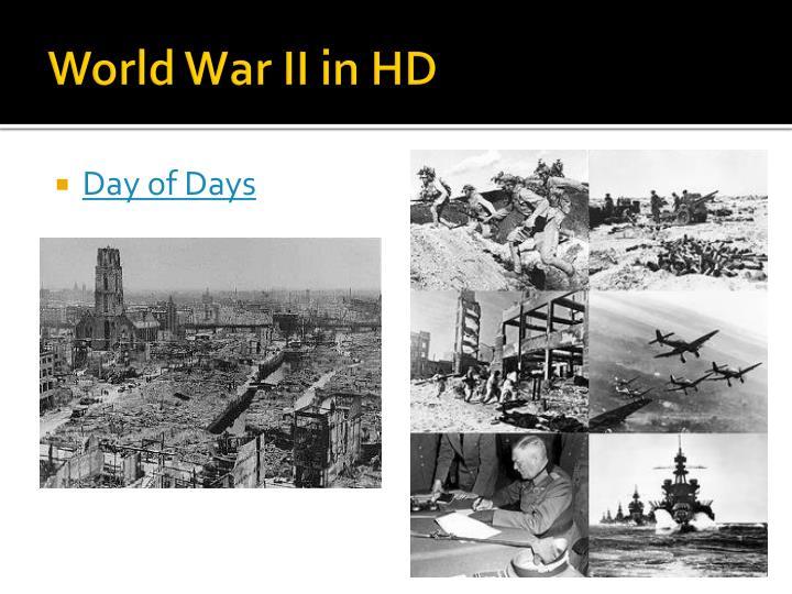 World War II in HD