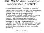 khw1203 3d vision based video summarization 2 x cs ce
