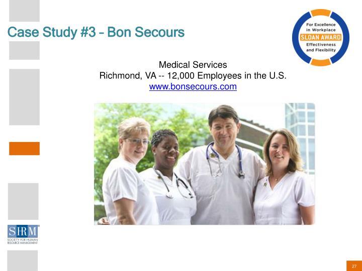 Case Study #3 – Bon Secours