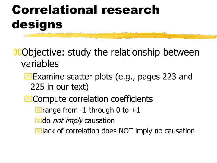 Correlational research designs