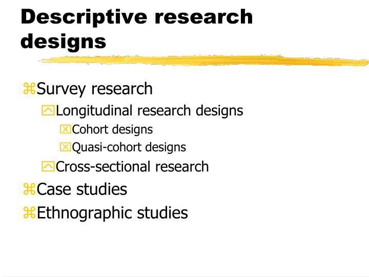 Descriptive research designs