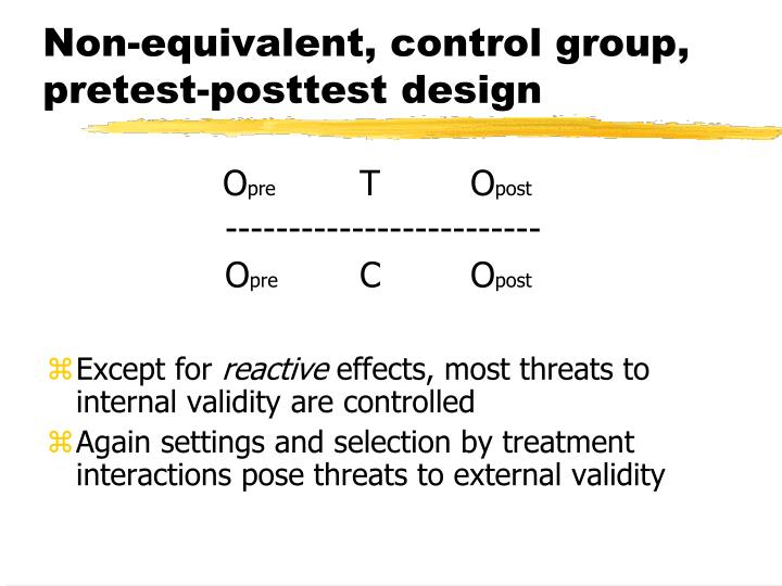 Non-equivalent, control group, pretest-posttest design