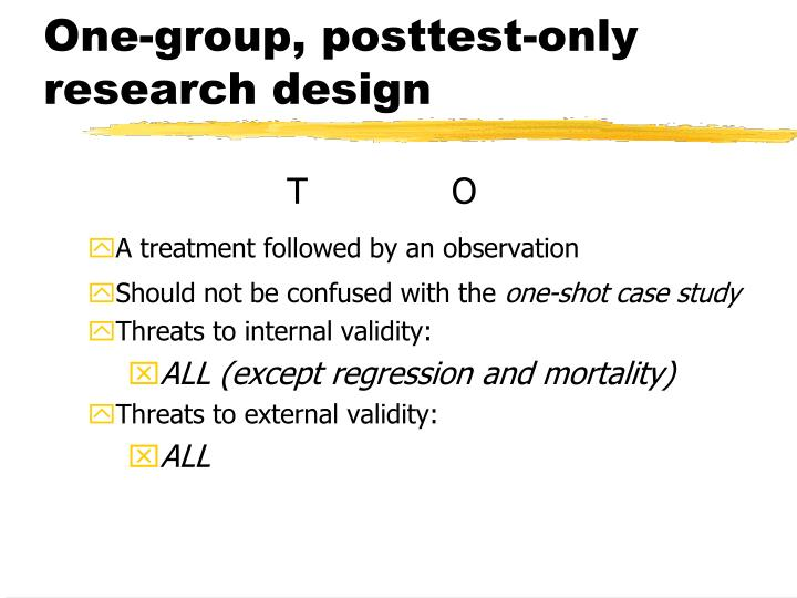One-group, posttest-only research design
