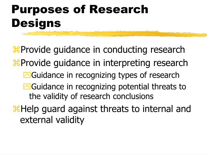 Purposes of Research Designs