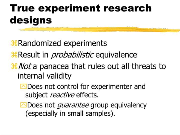 True experiment research designs