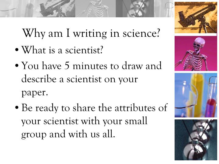 Why am I writing in science?