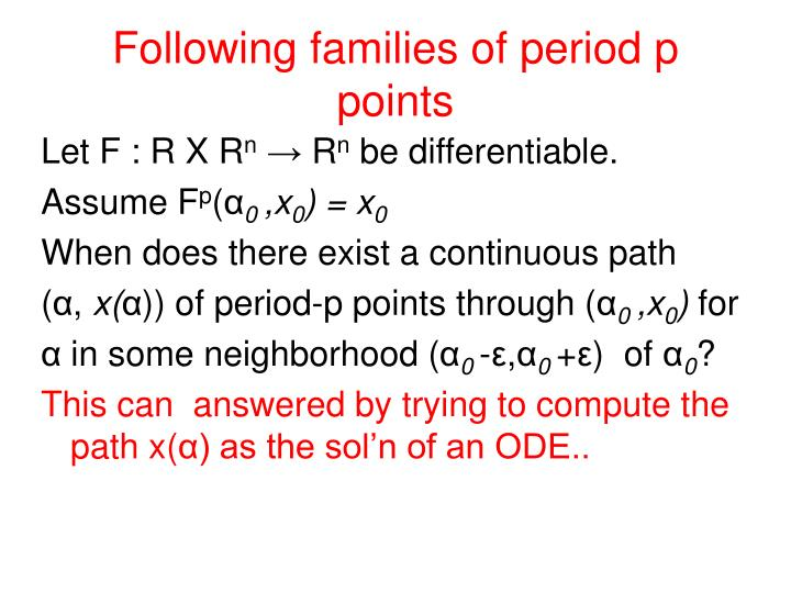 Following families of period p points