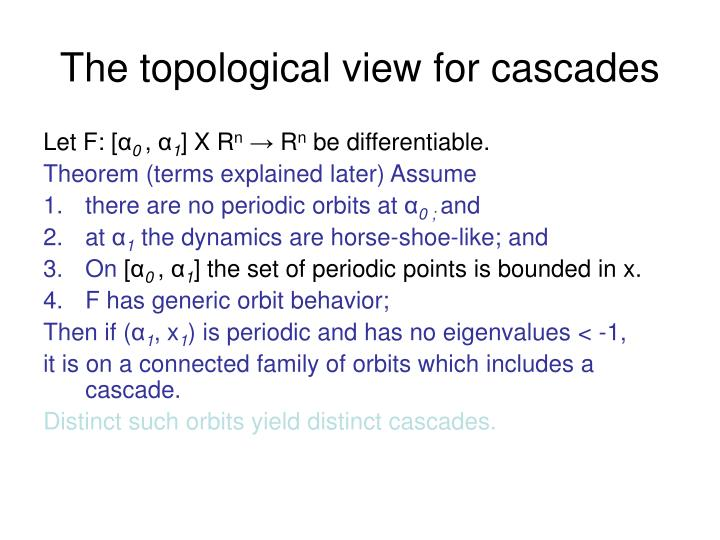 The topological view for cascades
