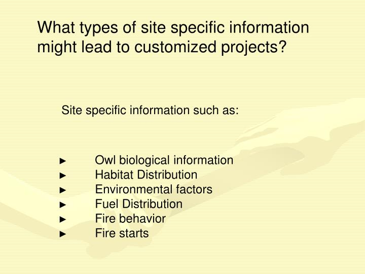 What types of site specific information