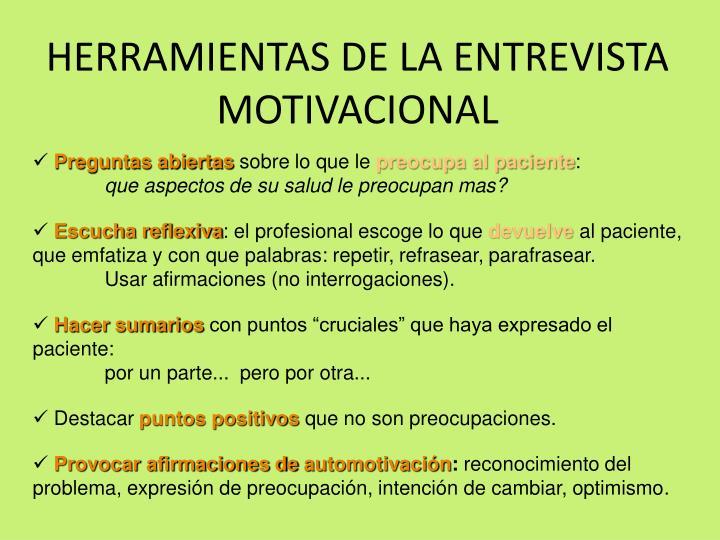 HERRAMIENTAS DE LA ENTREVISTA MOTIVACIONAL