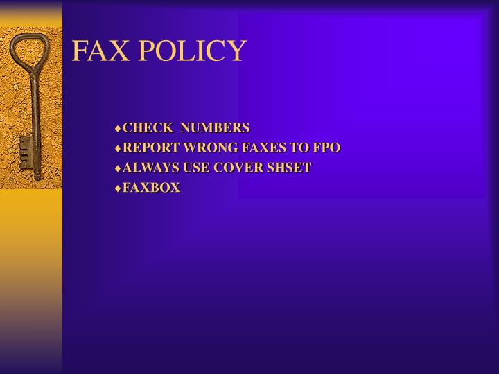FAX POLICY