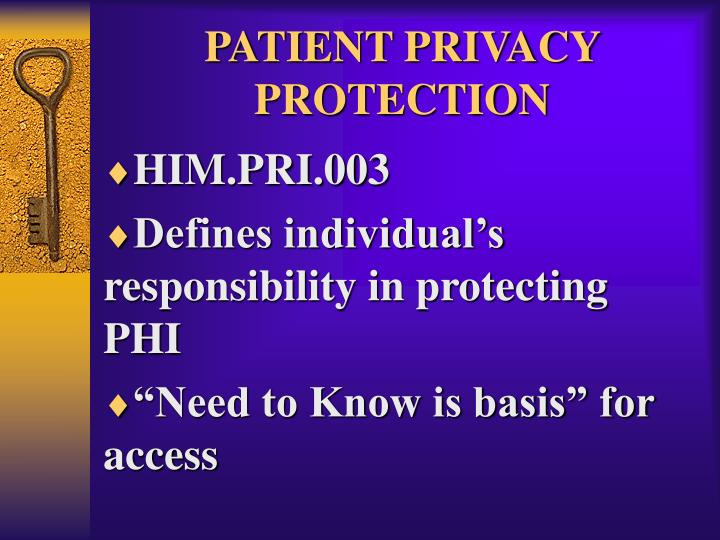PATIENT PRIVACY PROTECTION