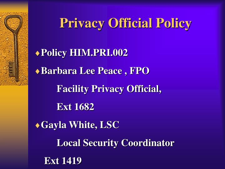 Privacy Official Policy
