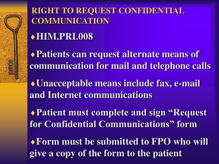 RIGHT TO REQUEST CONFIDENTIAL COMMUNICATION