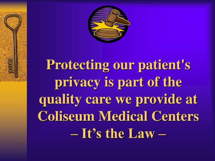 Protecting our patient's