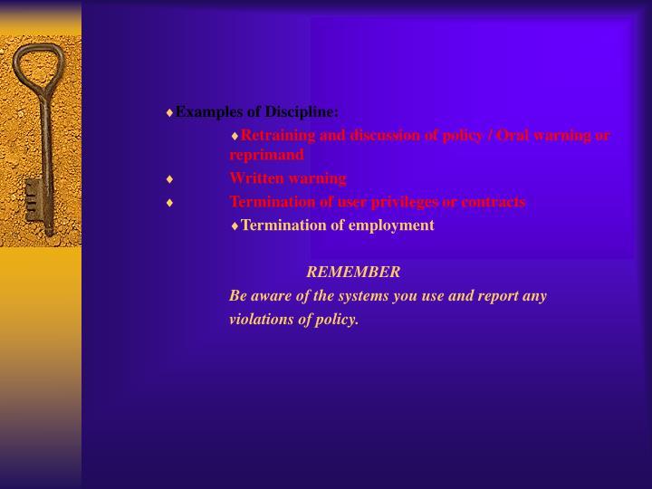 Examples of Discipline:
