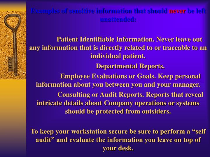 Examples of sensitive information that should