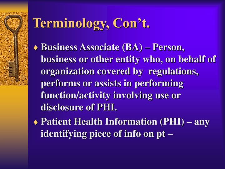 Terminology, Con't.