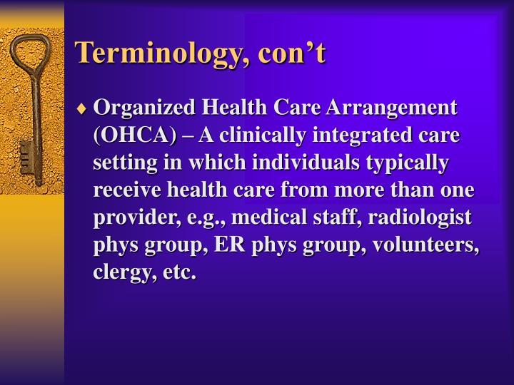 Terminology, con't