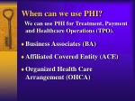 when can we use phi
