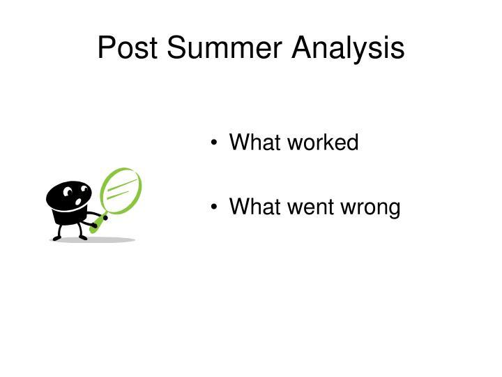 Post Summer Analysis
