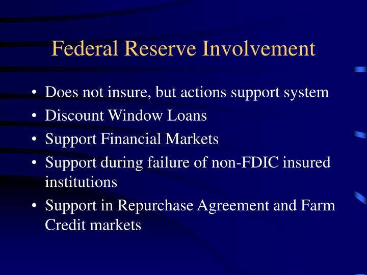 Federal Reserve Involvement