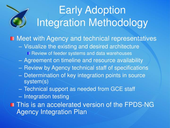 Early Adoption Integration Methodology