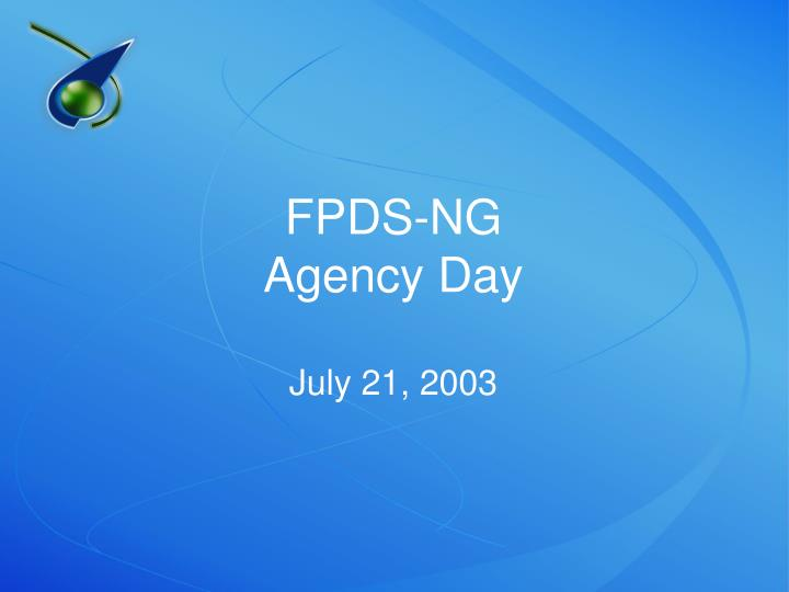 fpds ng agency day july 21 2003