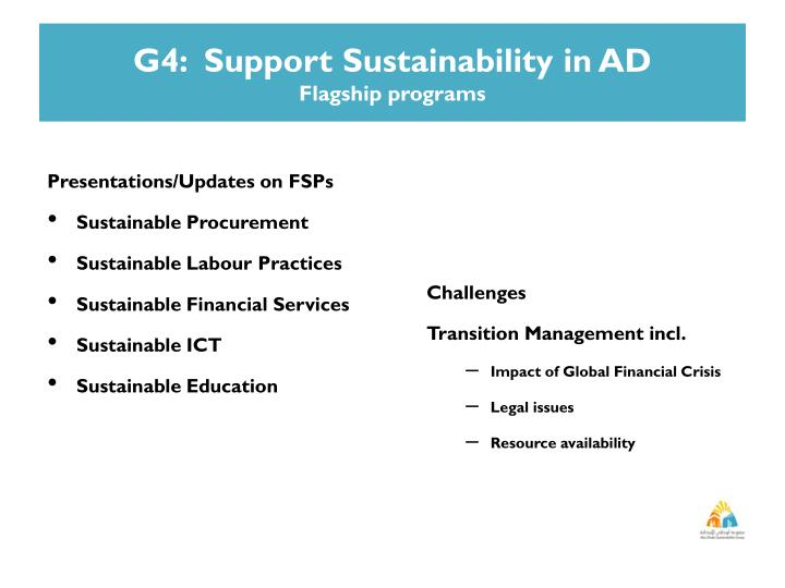 G4:  Support Sustainability in AD