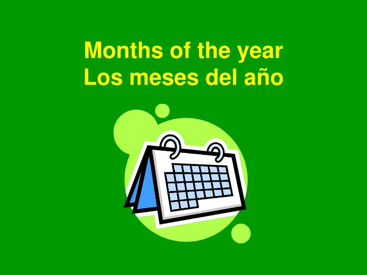Months of the year los meses del a o