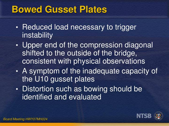 Bowed Gusset Plates